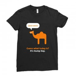 hump day camel Ladies Fitted T-Shirt | Artistshot