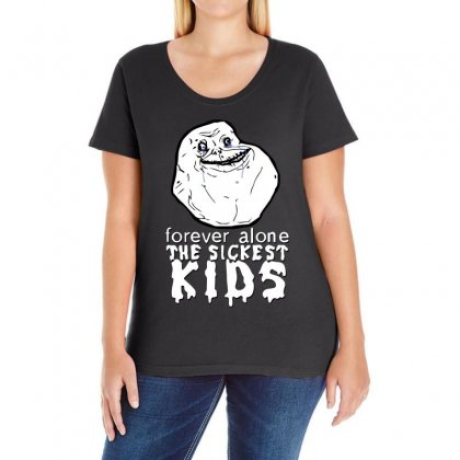 Forever The Sickest Kids Forever Alone Ladies Curvy T-shirt Designed By Banapeth
