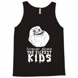 forever the sickest kids forever alone Tank Top | Artistshot