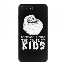 forever the sickest kids forever alone iPhone 7 Plus Case | Artistshot