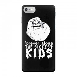 forever the sickest kids forever alone iPhone 7 Case | Artistshot