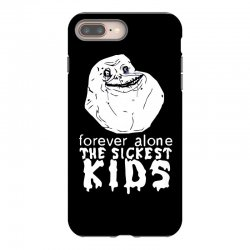 forever the sickest kids forever alone iPhone 8 Plus Case | Artistshot