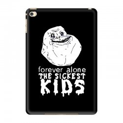 forever the sickest kids forever alone iPad Mini 4 Case | Artistshot