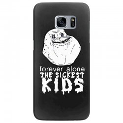 forever the sickest kids forever alone Samsung Galaxy S7 Edge Case | Artistshot