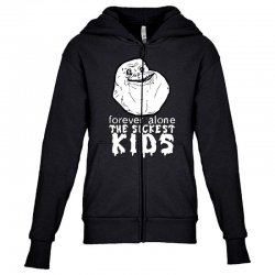 forever the sickest kids forever alone Youth Zipper Hoodie | Artistshot