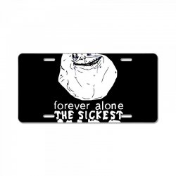 forever the sickest kids forever alone License Plate | Artistshot