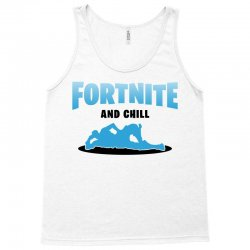 fortnite and chill Tank Top | Artistshot