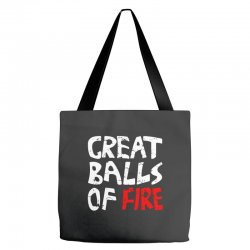 great balls of fire Tote Bags | Artistshot