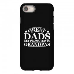 great dads get promoted to grandpas funny iPhone 8 Case | Artistshot