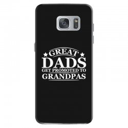 great dads get promoted to grandpas funny Samsung Galaxy S7 Case | Artistshot