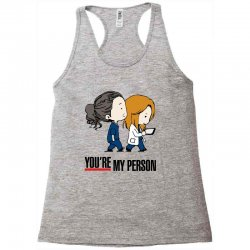 grey's anatomy you're my person Racerback Tank | Artistshot