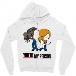 grey's anatomy you're my person Zipper Hoodie | Artistshot