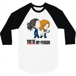 grey's anatomy you're my person 3/4 Sleeve Shirt | Artistshot
