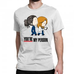 grey's anatomy you're my person Classic T-shirt | Artistshot