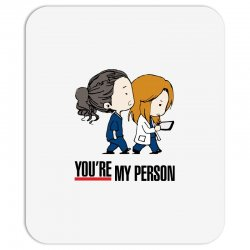 grey's anatomy you're my person Mousepad | Artistshot