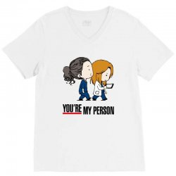 grey's anatomy you're my person V-Neck Tee | Artistshot
