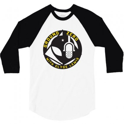 Ground Zero With Clyde Lewis 3/4 Sleeve Shirt Designed By Tee Shop