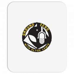 ground zero with clyde lewis Mousepad | Artistshot