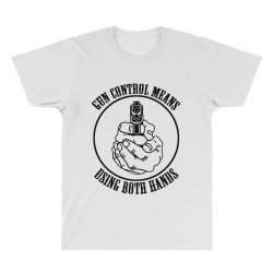 gun control means using both hands t shirt bear arms t shirt All Over Men's T-shirt | Artistshot