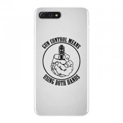 gun control means using both hands t shirt bear arms t shirt iPhone 7 Plus Case | Artistshot