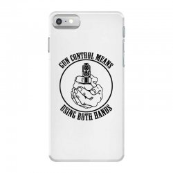 gun control means using both hands t shirt bear arms t shirt iPhone 7 Case | Artistshot