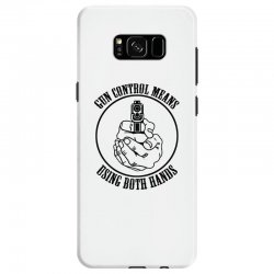 gun control means using both hands t shirt bear arms t shirt Samsung Galaxy S8 Case | Artistshot