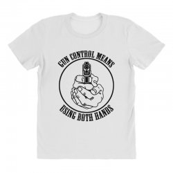 gun control means using both hands t shirt bear arms t shirt All Over Women's T-shirt | Artistshot