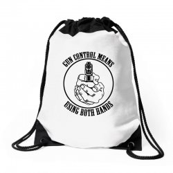 gun control means using both hands t shirt bear arms t shirt Drawstring Bags | Artistshot