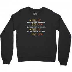 hamilton musical quote rise up Crewneck Sweatshirt | Artistshot