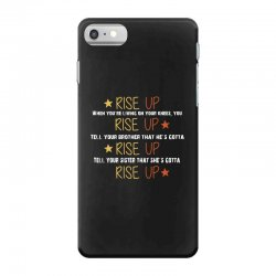 hamilton musical quote rise up iPhone 7 Case | Artistshot