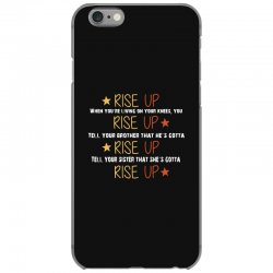 hamilton musical quote rise up iPhone 6/6s Case | Artistshot