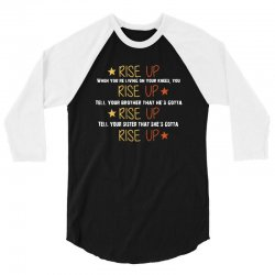 hamilton musical quote rise up 3/4 Sleeve Shirt | Artistshot