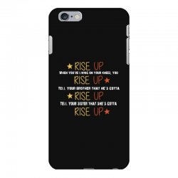 hamilton musical quote rise up iPhone 6 Plus/6s Plus Case | Artistshot
