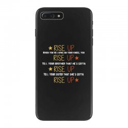 hamilton musical quote rise up iPhone 7 Plus Case | Artistshot