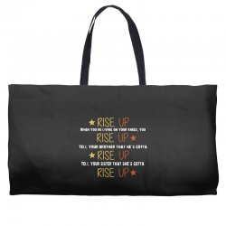 hamilton musical quote rise up Weekender Totes | Artistshot