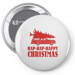 hap hap happy christmas Pin-back button | Artistshot