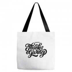 happy thanks giving Tote Bags | Artistshot