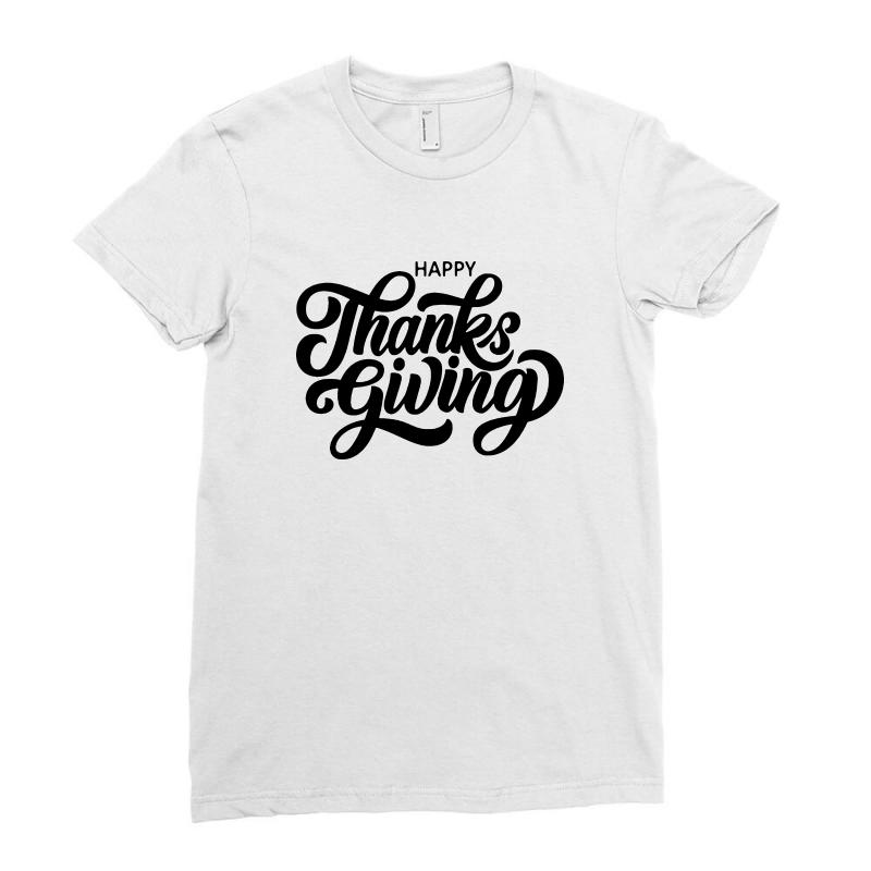 Happy Thanks Giving Ladies Fitted T-shirt | Artistshot