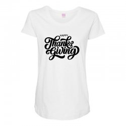 happy thanks giving Maternity Scoop Neck T-shirt | Artistshot
