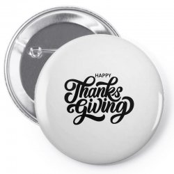 happy thanks giving Pin-back button | Artistshot