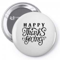 happy thanksgiving lettering Pin-back button | Artistshot