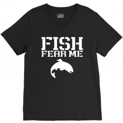 fish fear me funny fishing V-Neck Tee | Artistshot