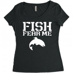 fish fear me funny fishing Women's Triblend Scoop T-shirt | Artistshot
