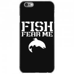 fish fear me funny fishing iPhone 6/6s Case | Artistshot