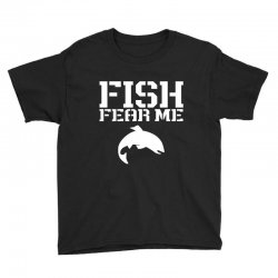 fish fear me funny fishing Youth Tee | Artistshot