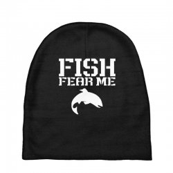 fish fear me funny fishing Baby Beanies | Artistshot
