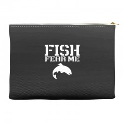 fish fear me funny fishing Accessory Pouches | Artistshot