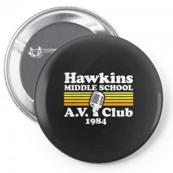 hawkins middle school av club Pin-back button | Artistshot