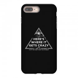 here's where it gets crazy iPhone 8 Plus Case | Artistshot