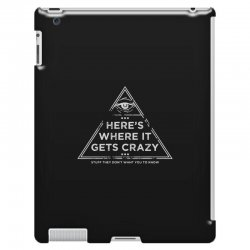 here's where it gets crazy iPad 3 and 4 Case | Artistshot